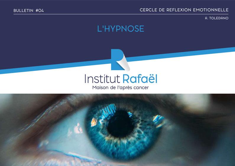 Cercle de réflexion émotionnelle – Bulletin #4 : l'hypnose