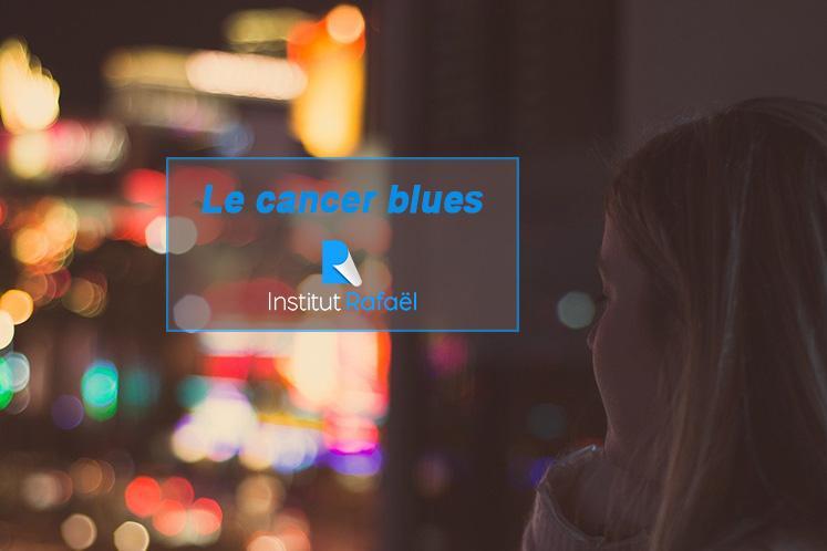 L'après traitement en cancérologie ou le CANCER BLUES