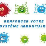 Comment optimiser son immunité quand on doit rester chez soi ?