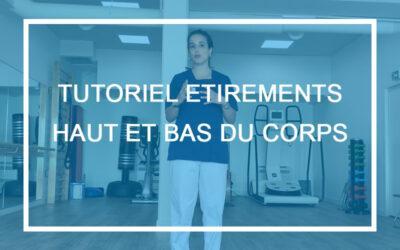 Vidéo ostéopathie – Tutoriel étirements haut et bas du corps