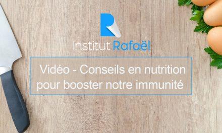Vidéo Nutrition – Bons conseils en nutrition pour booster notre immunité