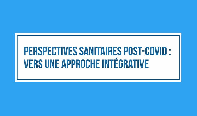 Approche intégrative sanitaire post-COVID-19