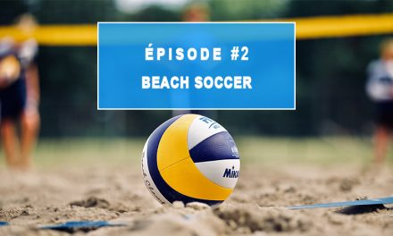Episode 2 : BEACH SOCCER ⚽ Programme multisports de l'Institut Rafaël