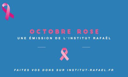 Octobre Rose de l'Institut Rafaël – EMISSION 4 TEASER