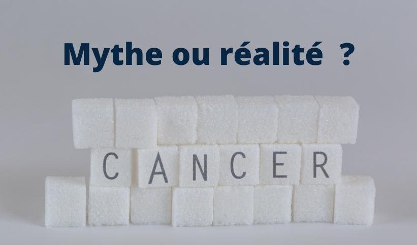 Sucre et cancer mythe ou réalité ?